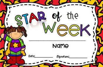 Diploma to give your students weekly. Every Monday you pick The Star of the Week; someone who has worked very well and who has tried very hard at work. Something I usually do is to give the star of the week certain benefits: *He can eat a little snack in class. *He can help with dojo points. *He helps the teacher
