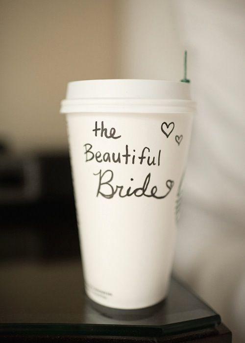 Bridal Starbucks ha!