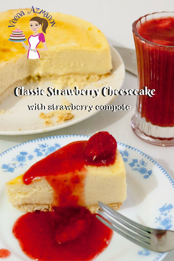 One of our family all time favorite Cheesecakes is Strawberry Cheesecake and we have two favorites, one with the jello topping I already shared with you before and the other is this Strawberry Cheesecake with strawberry compote that just melts in your mouth. How to make a Classic Strawberry Cheesecake with strawberry compote, easy dessert recipe, cheesecakes, strawberry dessert,strawberry cheesecake, dessert, strawberry,
