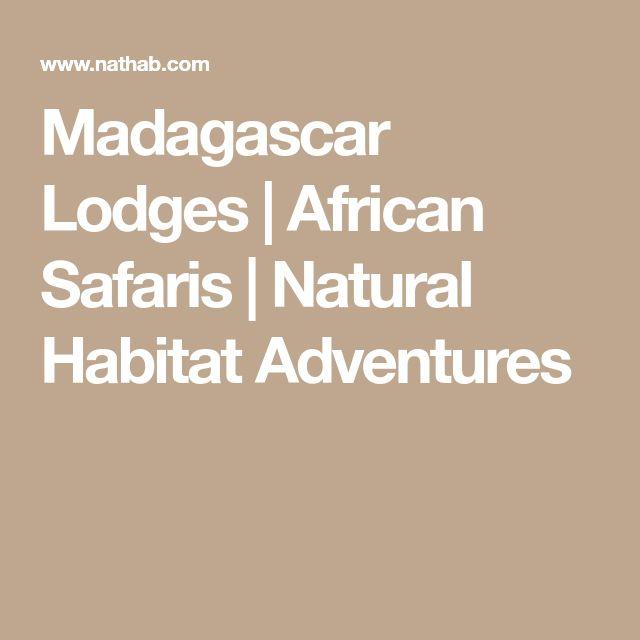 Madagascar Lodges | African Safaris | Natural Habitat Adventures