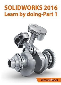 26 best solidworks images on pinterest solidworks tutorial cad solidworks 2016 learn by doing part parts assembly drawings and sheet metal free ebook fandeluxe Choice Image