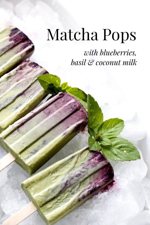 with blueberries, basil & coconut milk Matcha Pops I picked up a popsicle mold last year, and it was love at first freeze. No more feeling guilty about sneaking treats in the middle of the afternoon, because I know MY pops are filled with all sorts of good