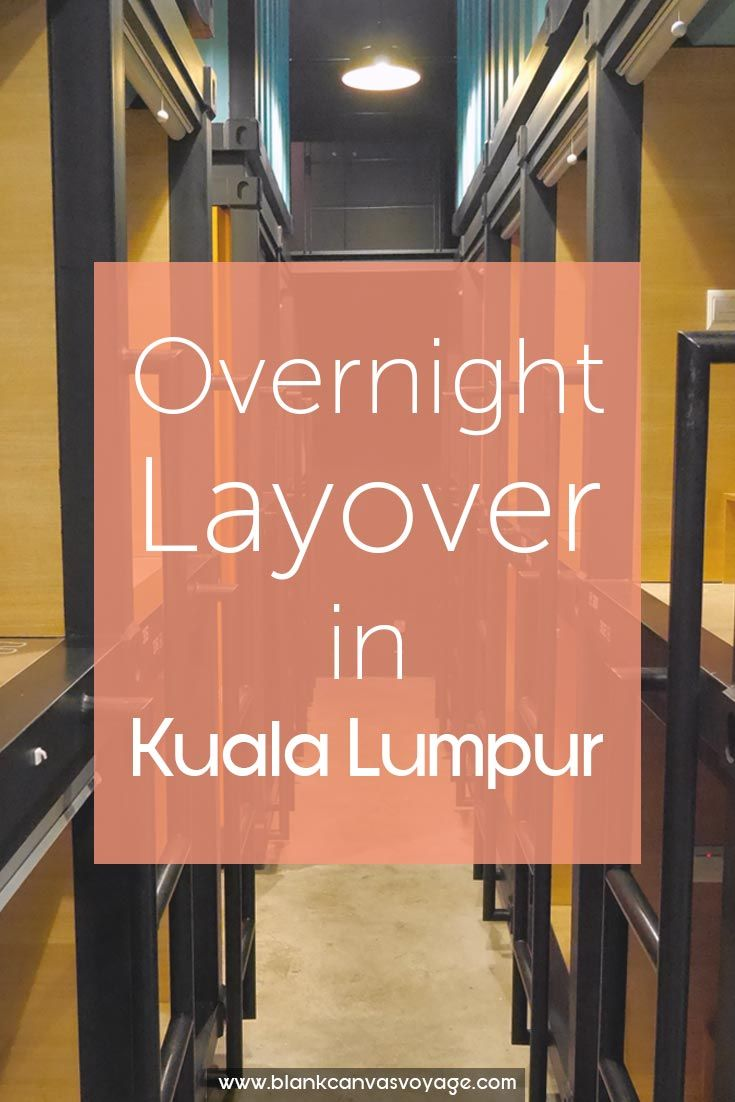 Review on Capsule by Container Hotel - Overnight Layover in Kuala Lumpur. Read More: http://blankcanvasvoyage.com/malaysia/overnight-layover-kuala-lumpur/