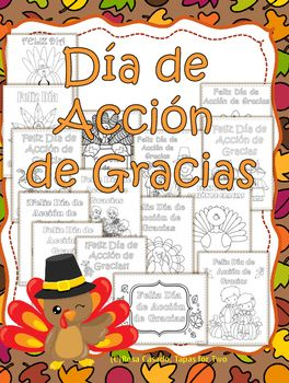 Product update!Happy Thanksgiving!This packet includes 15 coloring pages. Your students will love them! They make nice decorations for the classroom and for home!You could also use them for creating Dia de Accion de Gracias cards, adjusting the printing.