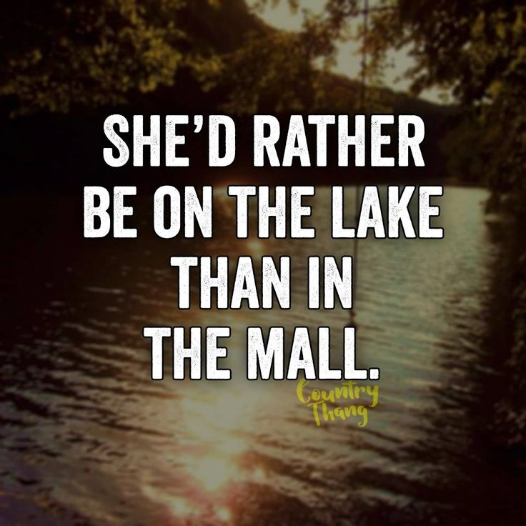 She'd rather be on the lake than in the mall. Camping outdoors woman