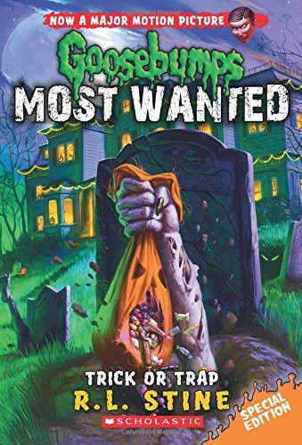 Trick or Trap (Goosebumps Most Wanted Special Edition #3) Paperback – July 28, 2015 by R.L. Stine (Author) The infamous, Most Wanted Goosebumps characters are out on the loose and after you. Just in t