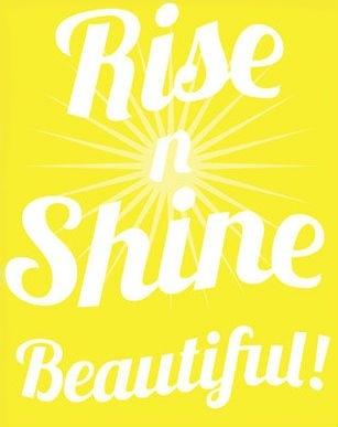 Rise n Shine Beautiful! #happy #yellow