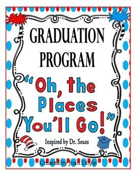 "NEW GRADUATION PROGRAM!  This program was inspired by the book ""Oh, the Places You'll Go"" by Dr. Seuss.  It is an original script that I wrote with new words to the song ""Ain't No Mountain High Enough"" which goes along with the quote from the book ""Kid, You'll Move Mountains"".  This unit has everything you need to have a successful graduation program and it is suitable for pre-k thru 2nd grade.  The kids will have fun performing to this upbeat program and the parents love it!"