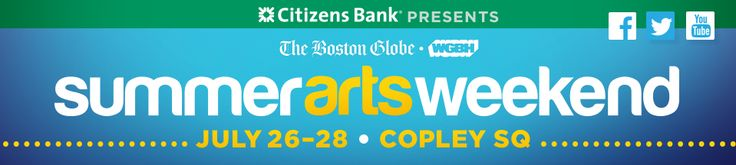 On the weekend of July 26-28, The Boston Globe, WGBH and Citizens Bank are once again coming together to host Boston Summer Arts Weekend.