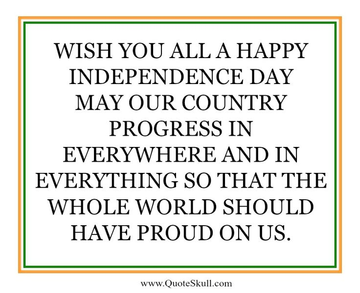 The  Best Quotes On Independence Day Ideas On Pinterest  Sharing With You Some Unique Collection Of The Indian Independence Day  Quotes And Images In Different Language Hindi And English For  August