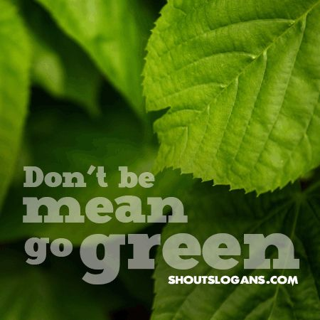 dont-be-mean-go-green