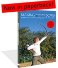 Learn how to make a longbow - The book Making Traditional Bows--- This is an E-book that is for sale