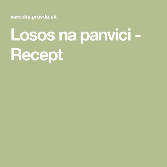 Losos na panvici - Recept