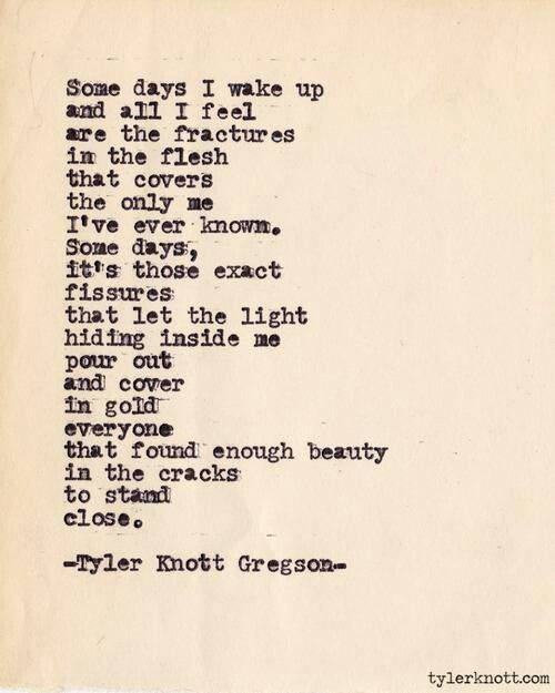 Tyler Knott Gregson... I love him so much. i love this one