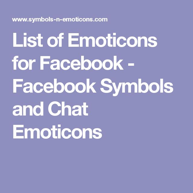 15 Best Facebook Symbols And Chat Emotions Images On Pinterest