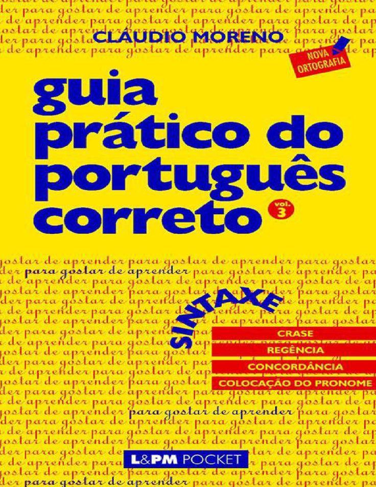 Guia pratico do portugues correto sintaxe claudio moreno  arteseencantos.com.br