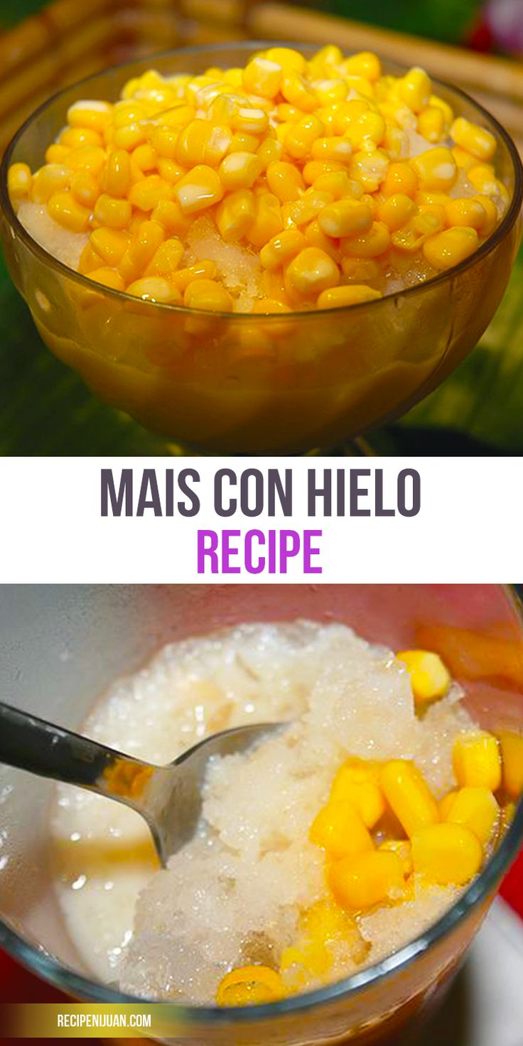 Make the Best Mais Con Hielo Recipe (Pinoy Style). Easy to Follow with lots of ingredients.