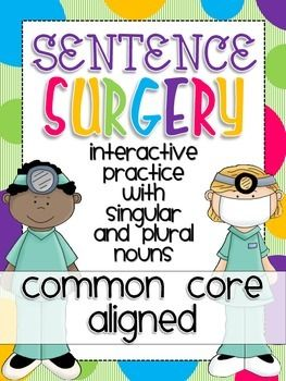 """In this interactive center, students will perform sentence surgery! They will """"transplant"""" the correct noun or verb so that each sentence has noun/verb agreement!   This center pairs great with a lesson on singular and plural nouns with matching verbs, part of 1st grade CCSS."""