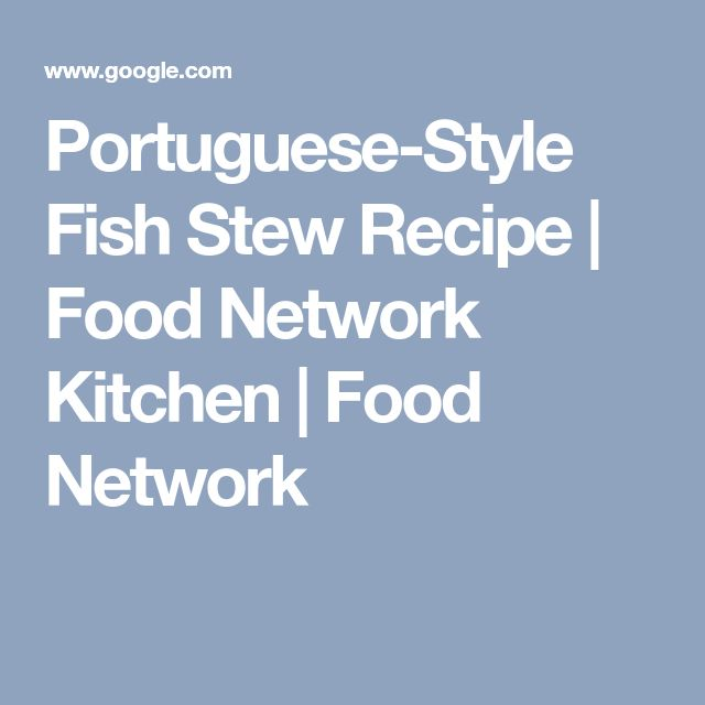 Portuguese-Style Fish Stew Recipe   Food Network Kitchen   Food Network