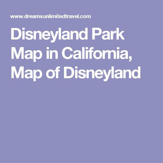 Disneyland Park Map in California, Map of Disneyland