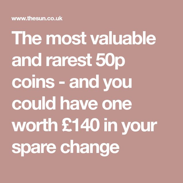 The most valuable and rarest 50p coins - and you could have one worth £140 in your spare change