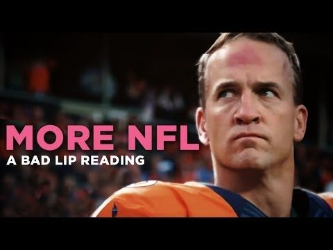 """""""MORE NFL"""" — A Bad Lip Reading of The NFL"""