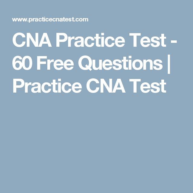 CNA Practice Test - 60 Free Questions | Practice CNA Test