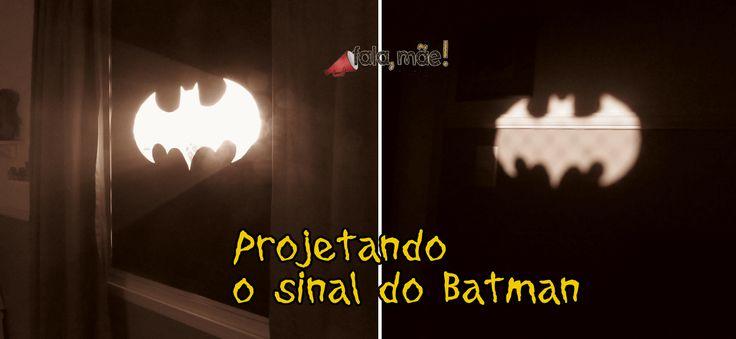 Batman na janela (como projetar seu sinal)