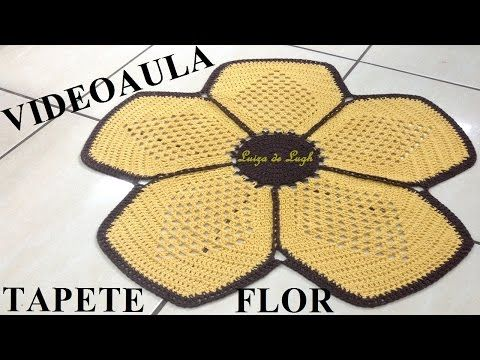 Tapete crochê Flor #LuizadeLugh - YouTube