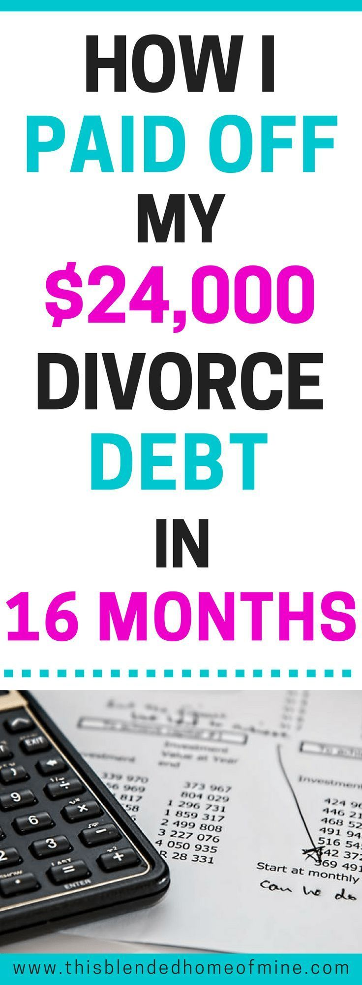 HOW I PAID MY $24,000 DIVORCE DEBT IN 16 MONTHS - This Blended Home of Mine - Get out of Debt | How to pay off debt