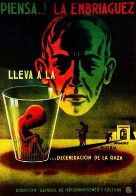 Piensa! La embriaguez lleva a la degeneración de la raza. Dirección General de Informaciones y Cultura. Camilo Mori, 1945.