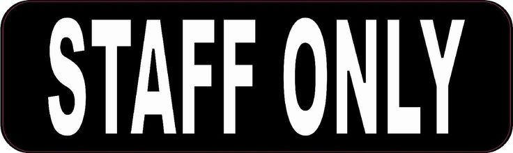 """10"""" x 3"""" Staff Only Business Vinyl Sign Decal Sticker Signs Decals Stickers"""