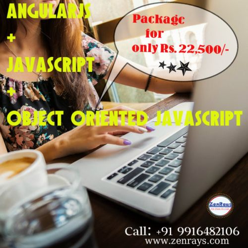 #AngularJS + #JavaScript + #ObjectOrientedJavaScript Package  for only Rs. 22,500/-. 2 Months duration. #Bangalore #Gurgaon #India http://zenrays.com/angularjs-training http://zenrays.com/oops-javascript-training