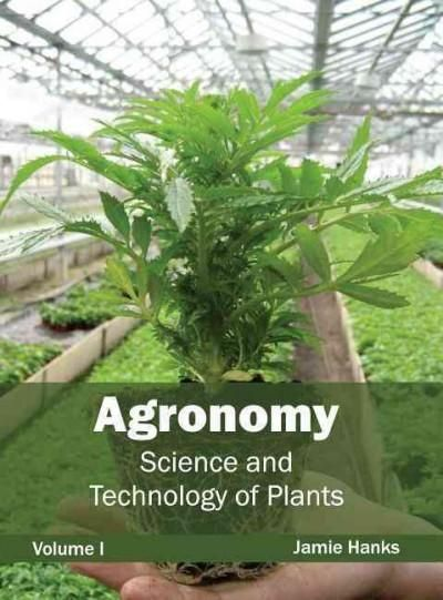 Agronomy: Science and Technology of Plants