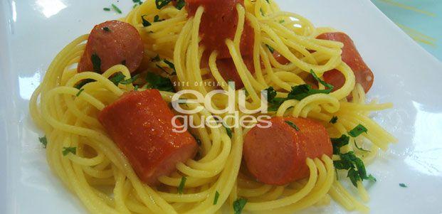 Espaguete com calabresa e molho de tomate | Receitas Edu Guedes – Site Oficial