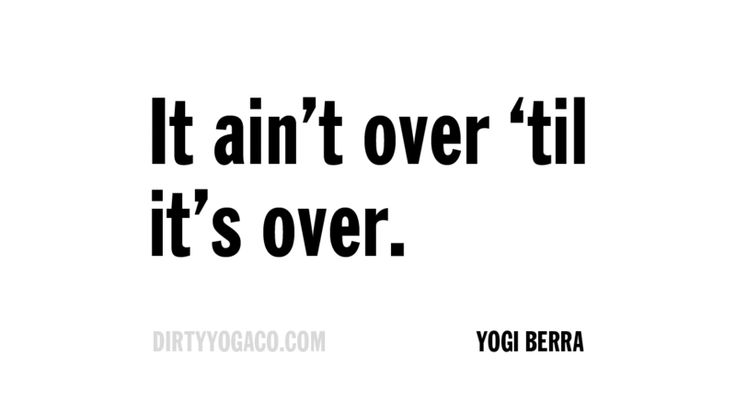 Yogi Berra  Dirty Yoga Quote Collection - 209