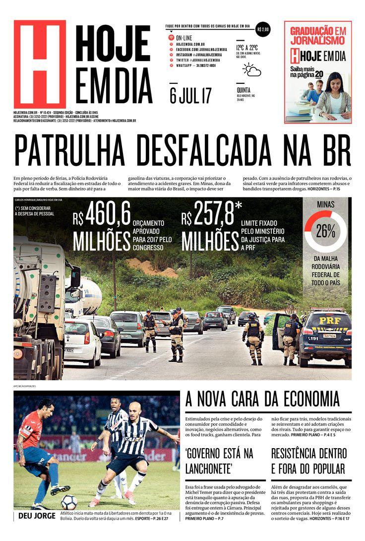 Capa do dia 06/07/2017 #HojeEmDia #Jornal #Noticias #News #Newspaper