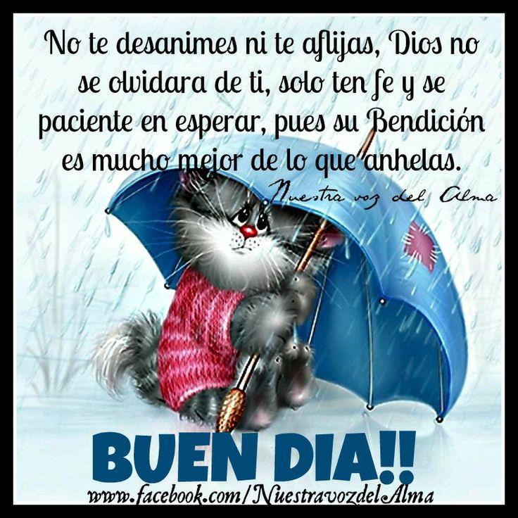 BUEN DIA! www.facebook.com/NuestravozdelAlma