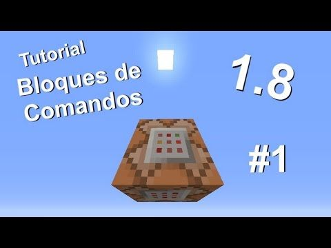 Minecraft 1.8 - Tutorial de bloques de comandos - Parte 1 - YouTube