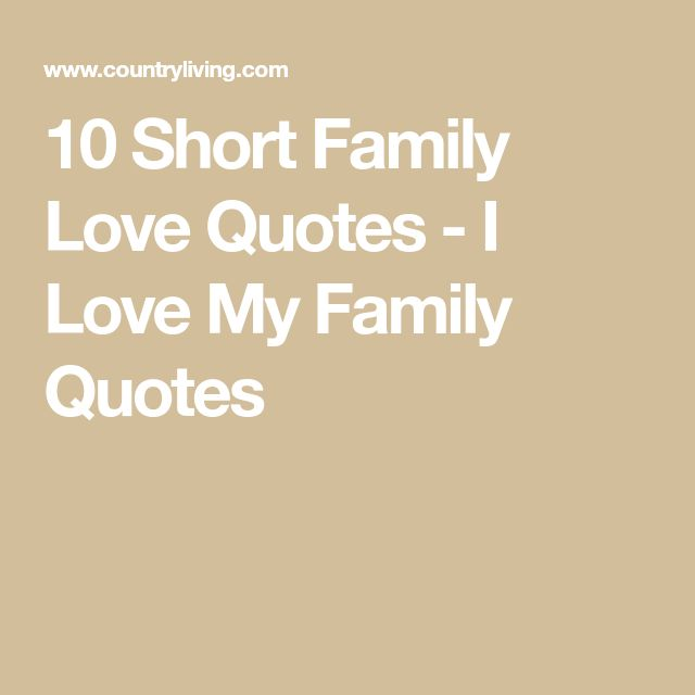 Cute Short Quotes About Family: Best 25+ Short Family Quotes Ideas On Pinterest
