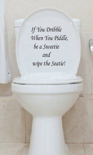 17 Best Toilet Quotes Images On Pinterest Toilet Quotes