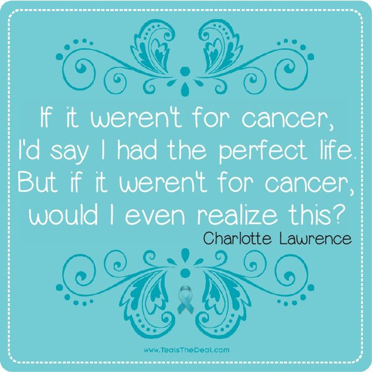 If it weren't for cancer, I'd say I had the perfect life But if it weren't for cancer would I even realize this?