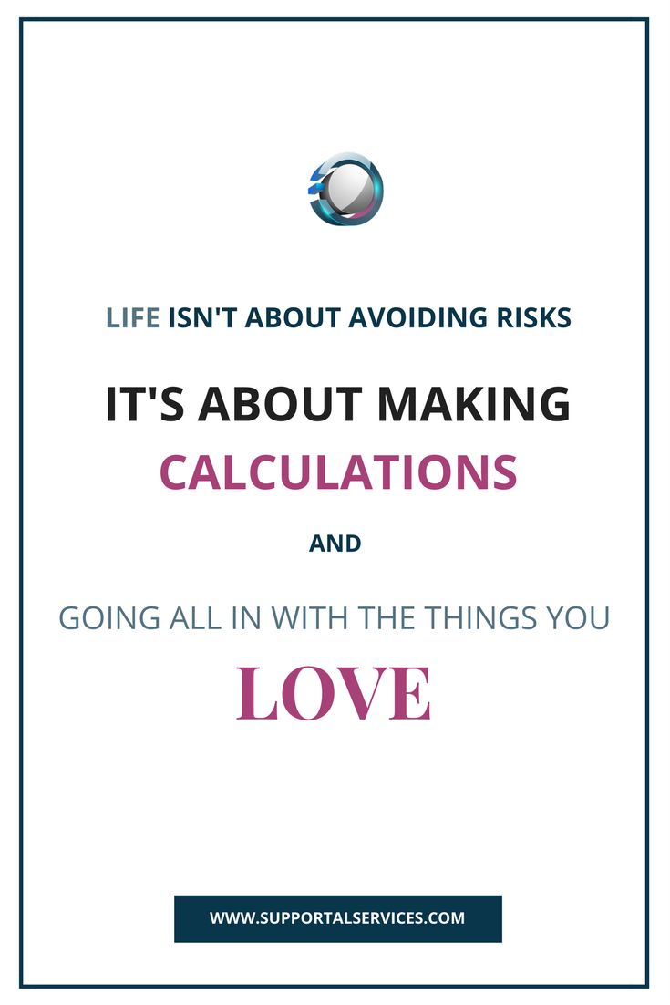 Most small business owners tend to avoid taking risks. If you're struggling to make ends meet and just scraping by, straying from your path and trying something new can seem like a frightening option.  Put things into perspective, wasn't the idea to go into business on your own a huge risk to begin with? Don't avoid them, make your calculations. Just something for you to think about :-)  #supportalservices
