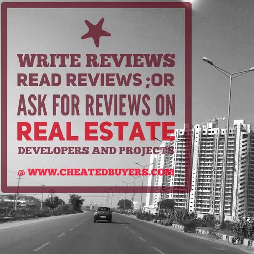 Real+Estate+-+Cheated+Buyers+:+Write+Reviews+Read+Reviews;or+Ask+for+Reviews+on+Real+Estate+Developers+and+Projects  www.cheatedbuyers.com+|+priyajain