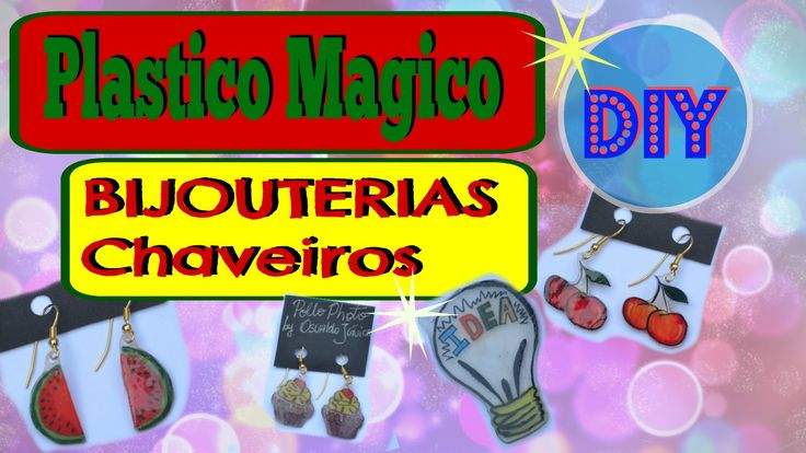 Plastico Magico casero reciclado - DIY BIJOUTERIAS, colares e chaveiros