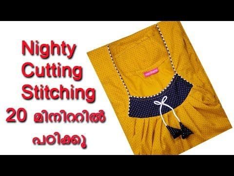 Nighty cutting and stitching in 20 minutes, nighty cutting and stitching easy method DIY tutorial - YouTube