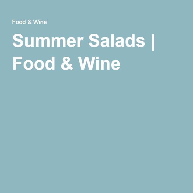 Summer Salads | Food & Wine
