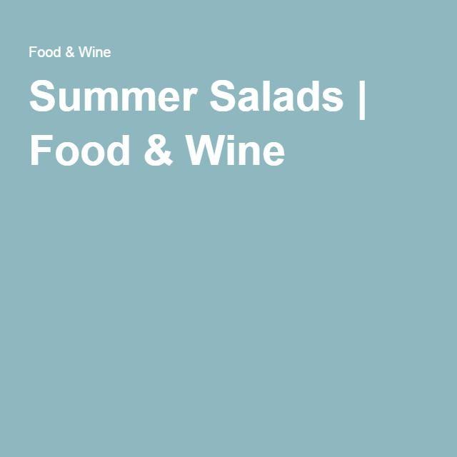 Summer Salads | Food & Wine