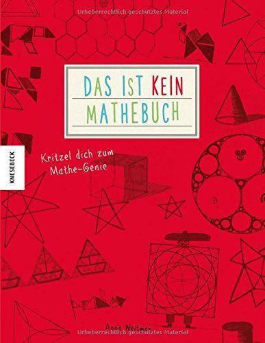 Das ist kein Mathebuch: Kritzel dich zum Mathe-Genie von ... https://www.amazon.de/dp/3868738789/ref=cm_sw_r_pi_dp_x_KvK9yb9BC0JJD