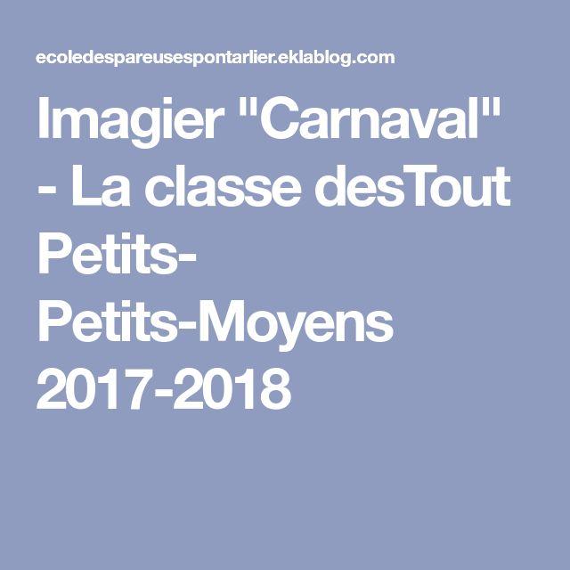 "Imagier ""Carnaval"" - La classe desTout Petits- Petits-Moyens 2017-2018"